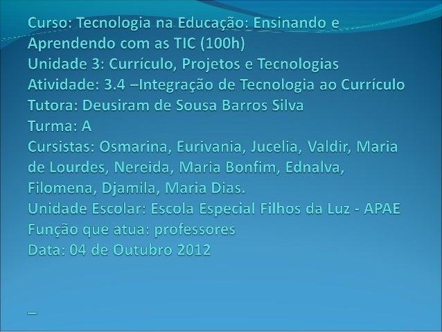 Comemoração do dia da criação do estado               do Tocantins   Escola Especial filhos da Luz – APAE          Colméia...