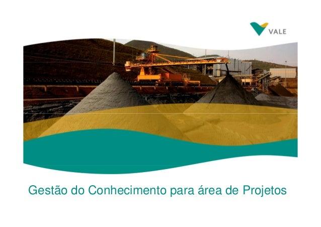 Gestão do Conhecimento para área de Projetos