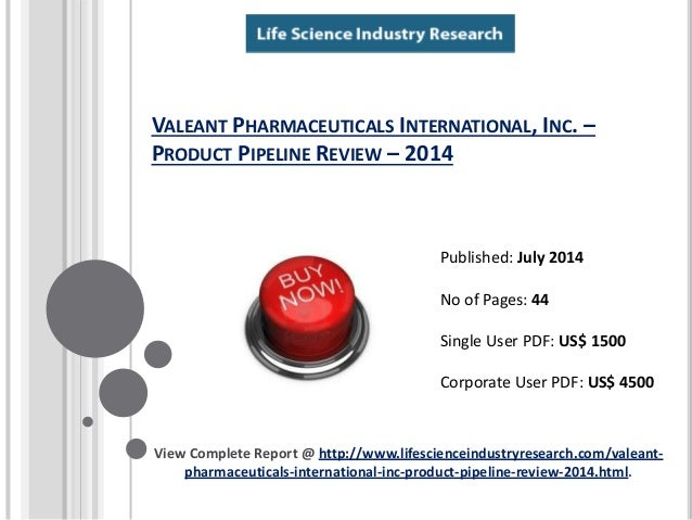 VALEANT PHARMACEUTICALS INTERNATIONAL, INC. – PRODUCT PIPELINE REVIEW – 2014 View Complete Report @ http://www.lifescience...