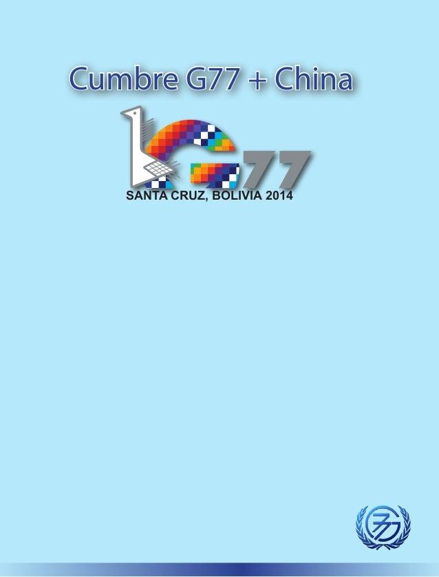 Cumbre G77 + China SANTA CRUZ, BOLIVIA 2014