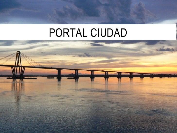 PORTAL CIUDAD