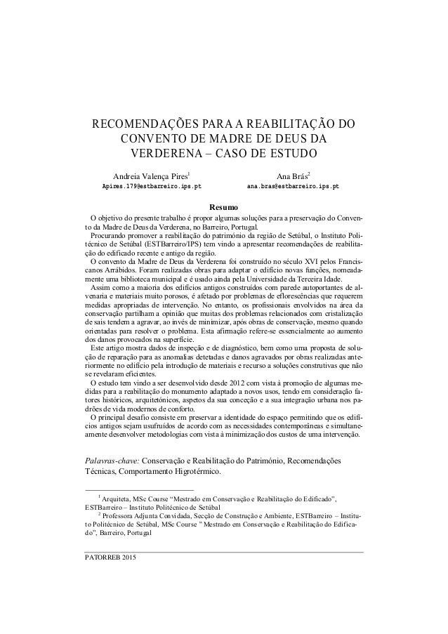 PATORREB 2015 RECOMENDAÇÕES PARA A REABILITAÇÃO DO CONVENTO DE MADRE DE DEUS DA VERDERENA – CASO DE ESTUDO Andreia Valença...