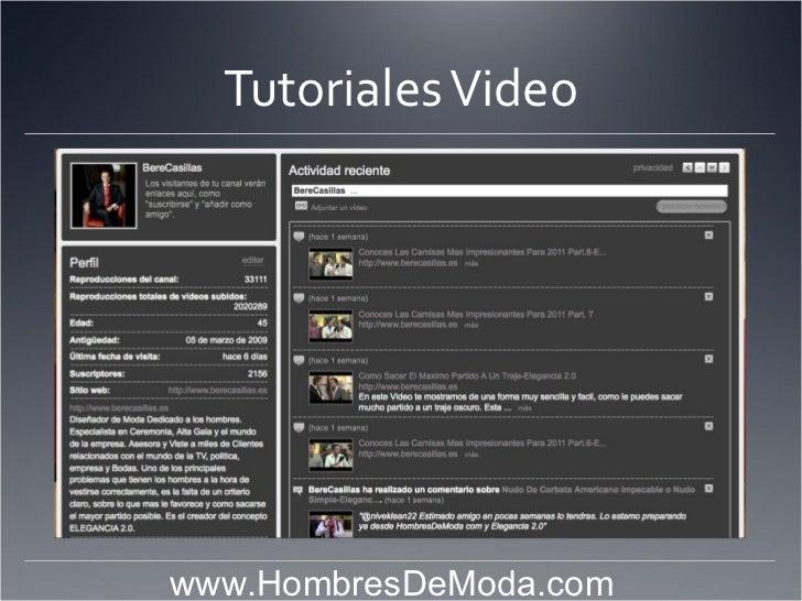 Tutoriales Video                            www.HombresDeModa.com