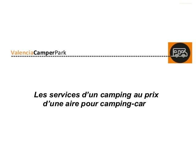 ValenciaCamperPark ValenciaCamperPark Les services d'un camping au prix d'une aire pour camping-car