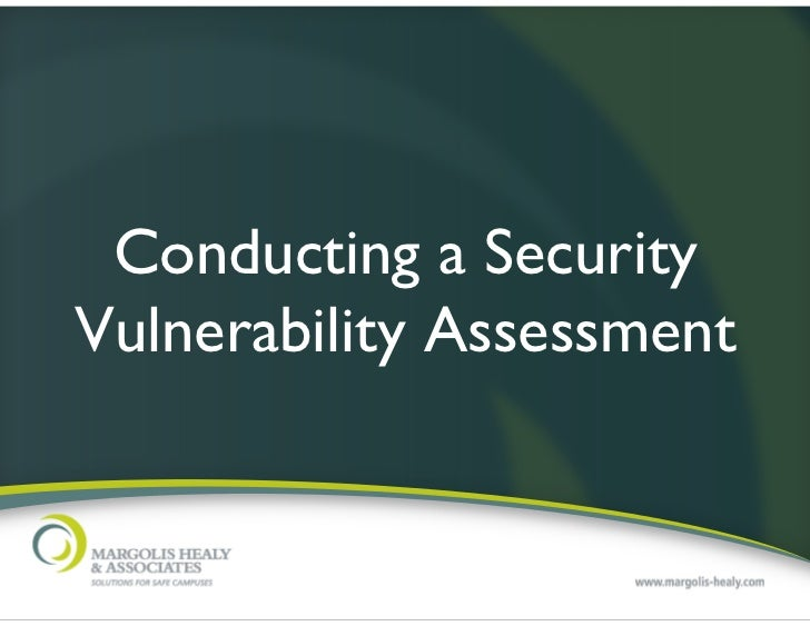 Conducting a SecurityVulnerability Assessment