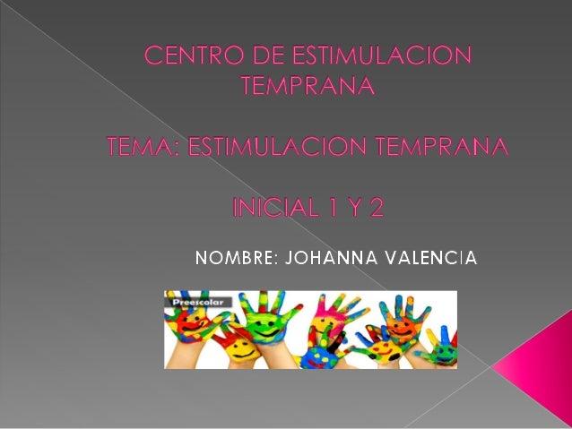  La estimulación temprana es el conjunto de medios, técnicas, y actividades con base científica y aplicada en forma sisté...
