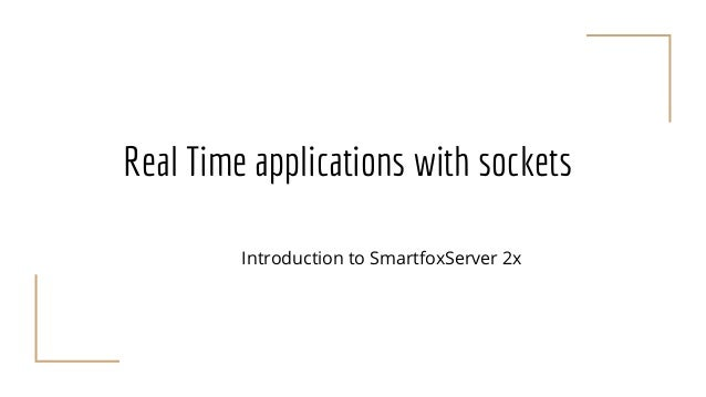 Real-time applications with sockets and websockets