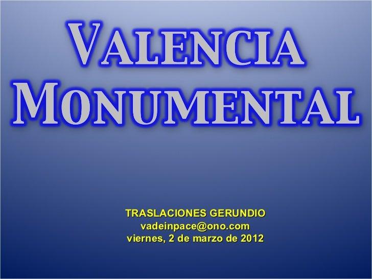 TRASLACIONES GERUNDIO [email_address] viernes, 2 de marzo de 2012