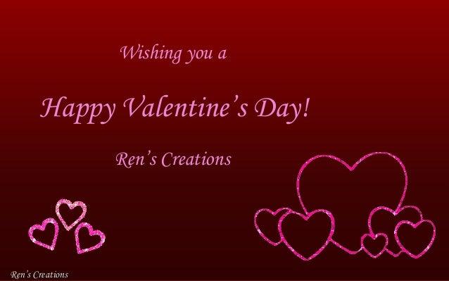 Wishing you a Happy Valentine's Day! Ren's Creations Ren's CreationsRen's Creations