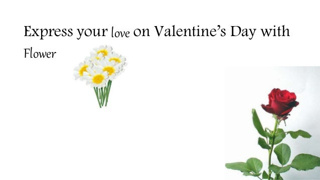 Express your love on Valentine's Day with Flower
