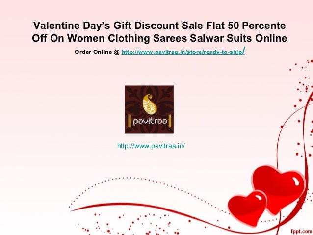 Valentine Day S Gift Discount Sale Flat 50 Percente Off On Women Clot