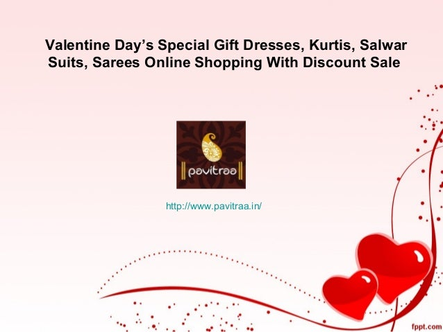 valentine day's special gift dresses, kurtis, salwar suits, sarees on…, Ideas
