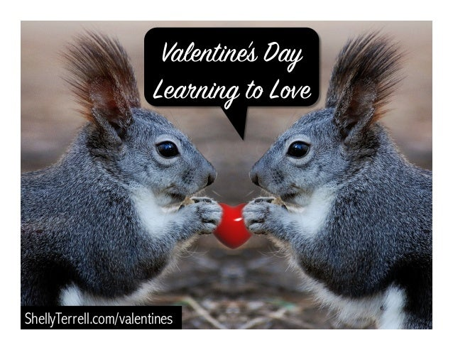 ShellyTerrell.com/valentines Valentine's Day Learning to Love