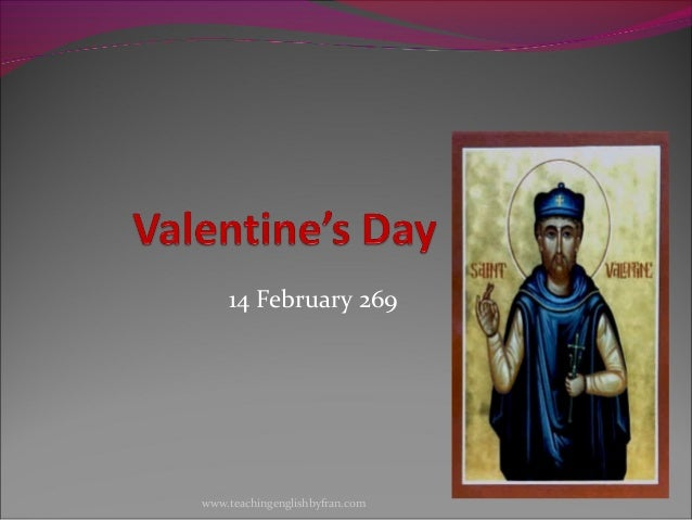 14 February 269www.teachingenglishbyfran.com