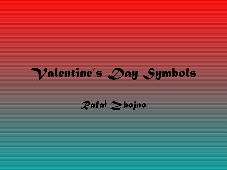 Valentine's Day Symbols Rafał Zbojno