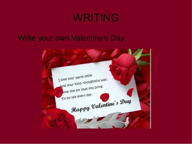 WRITING Write Your Own Valentineu0027s Day.