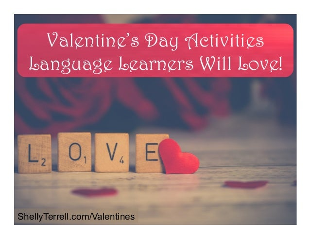 Valentine's Day Activities Language Learners Will Love! ShellyTerrell.com/Valentines