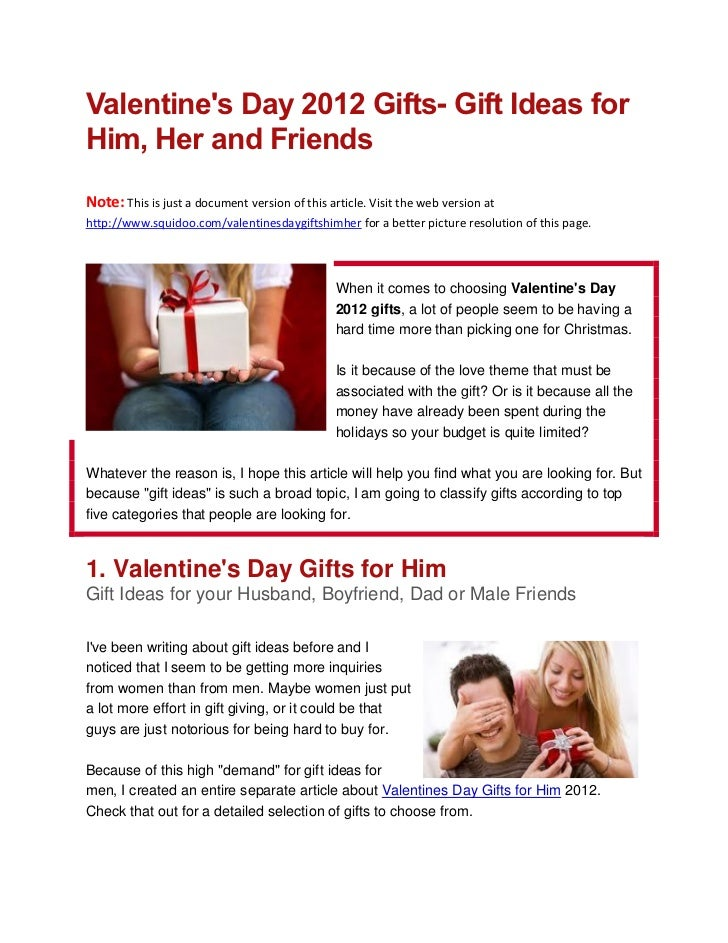 Valentines Day 2012 Gifts- Gift Ideas forHim, Her and FriendsNote: This is just a document version of this article. Visit ...