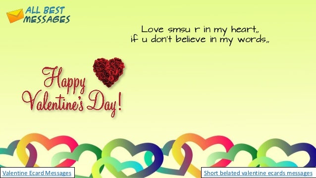 Valentine S Day Ecards Short Belated Valentine Ecards Messages