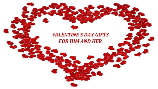 VALENTINEu0027S DAY GIFTS FOR HIM AND HER ...