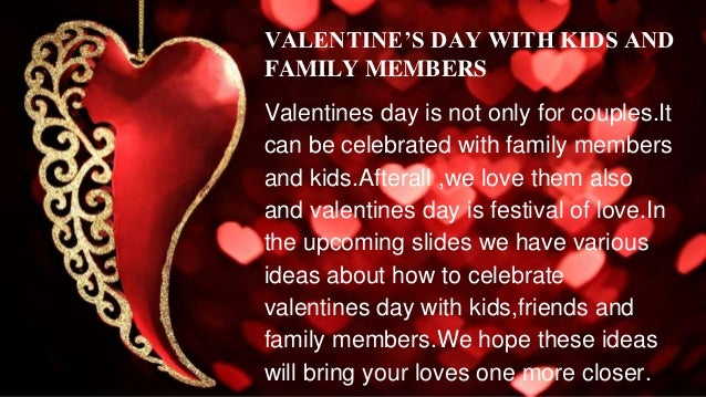 Valentine S Day Ideas 2017 For Beloved Kids Family Members