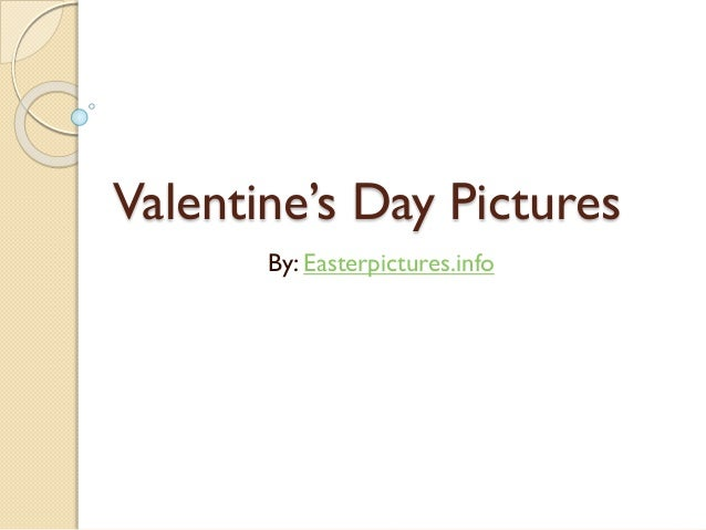 Valentine's Day Pictures By: Easterpictures.info