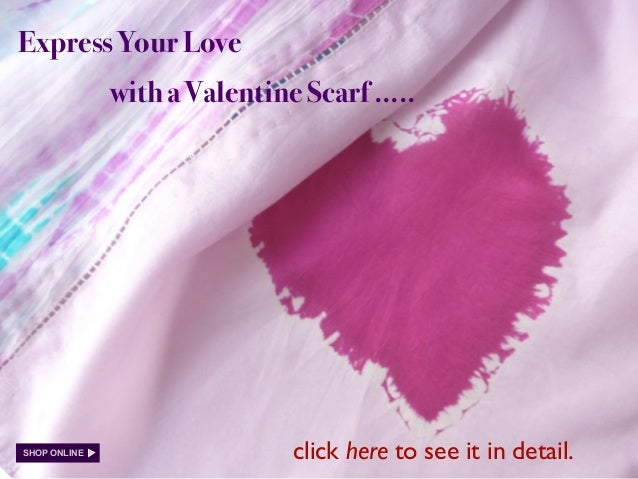 Express Your Love with a Valentine Scarf ..... SHOP ONLINE click here to see it in detail.