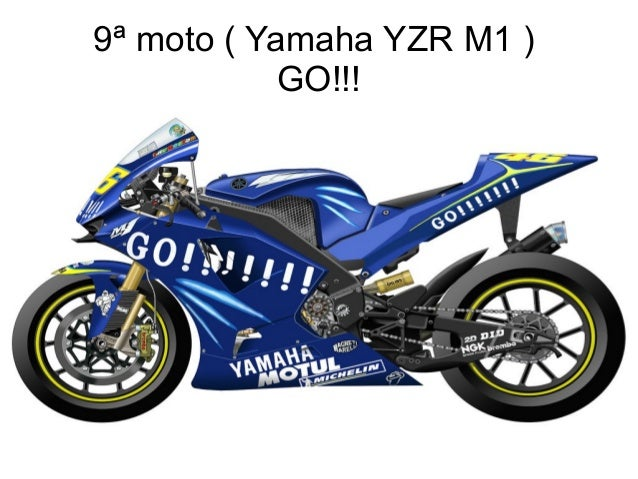 9ª moto ( Yamaha YZR M1 ) GO!!!