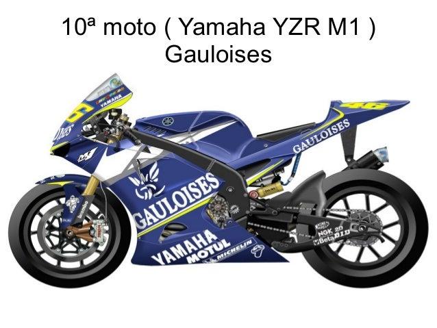 10ª moto ( Yamaha YZR M1 ) Gauloises