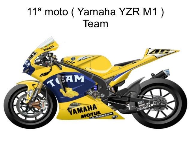 11ª moto ( Yamaha YZR M1 ) Team