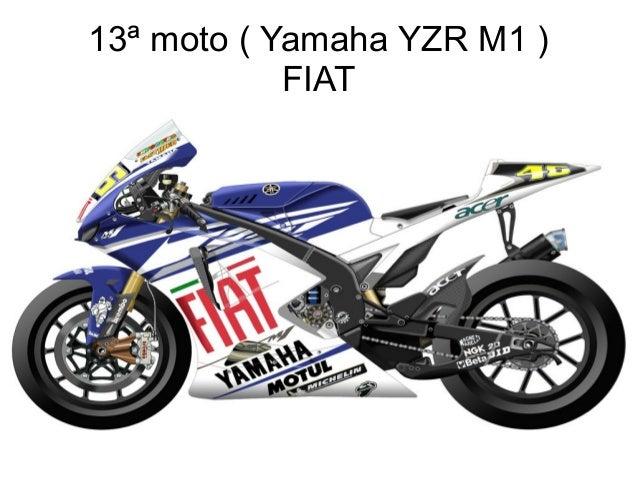 13ª moto ( Yamaha YZR M1 ) FIAT
