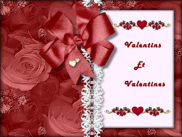 Valentins  EtValentines