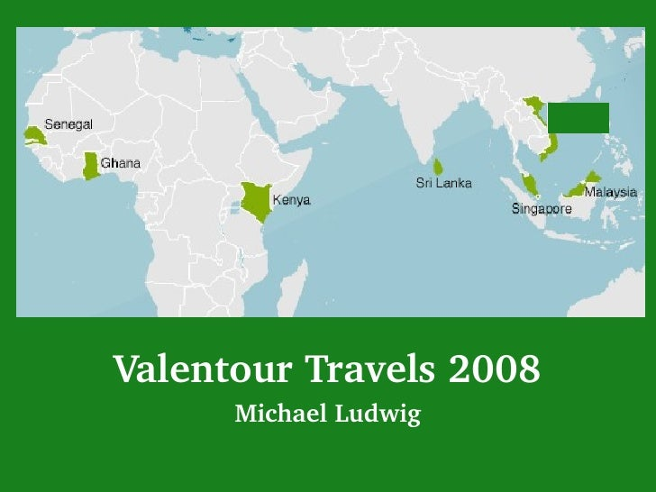 Valentour Travels 2008 Michael Ludwig