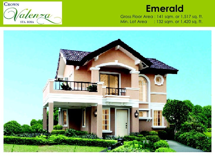 Emerald Gross Floor Area : 141 sqm. or 1,517 sq. ft.  Min. Lot Area  : 132 sqm. or 1,420 sq. ft.