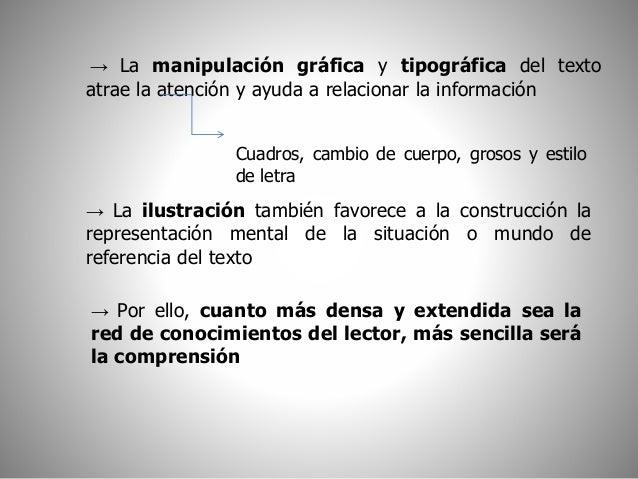 → La manipulación gráfica y tipográfica del texto  atrae la atención y ayuda a relacionar la información  Cuadros, cambio ...