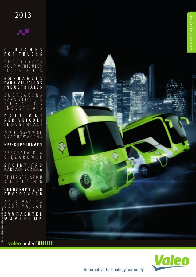 Valeo Heavy-Duty Truck Transmission Systems Clutches 2013 catalogue 9…