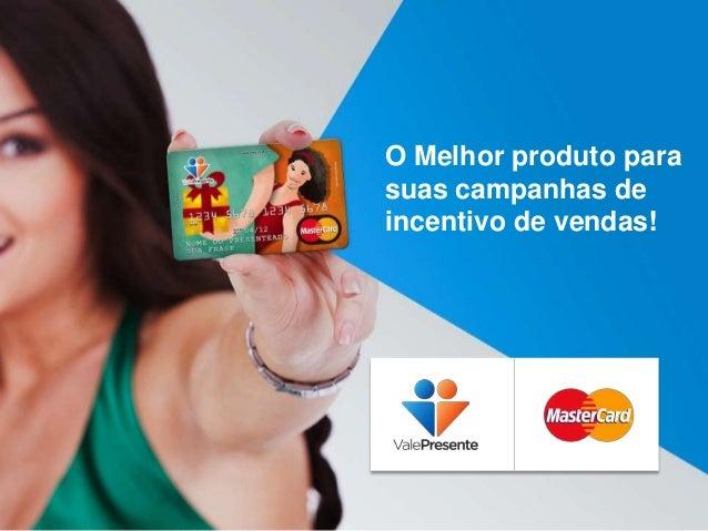 O Melhor produto para suas campanhas de incentivo de vendas!