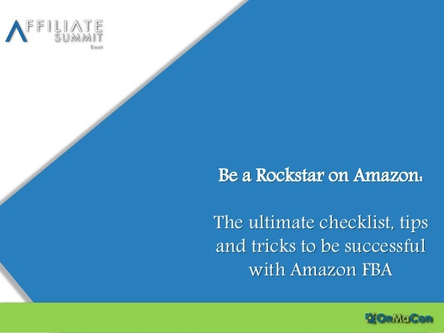 Be a Rockstar on Amazon: The ultimate checklist, tips and tricks to be successful with Amazon FBA