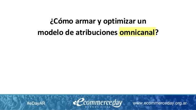 ¿Cómo armar y optimizar un modelo de atribuciones omnicanal?