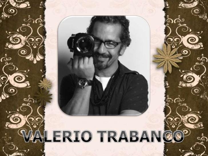 VALERIO TRABANCO<br />