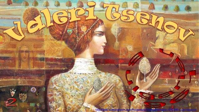 http://www.authorstream.com/Presentation/sandamichaela-2250346-valeri-tsenov2/