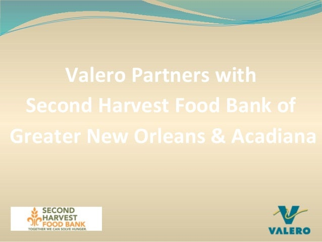 Valero Partners with Second Harvest Food Bank of Greater New Orleans & Acadiana