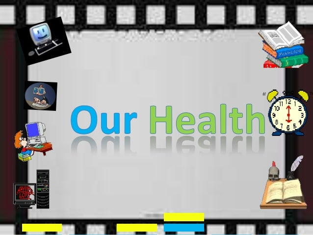 ☞ Refers to onesgeneral condition and is    characterized by  physical, mental and emotional well-being.