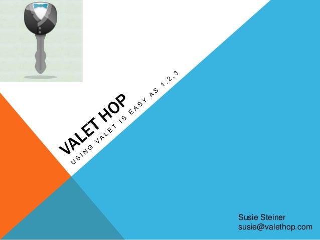 Susie Steinersusie@valethop.com