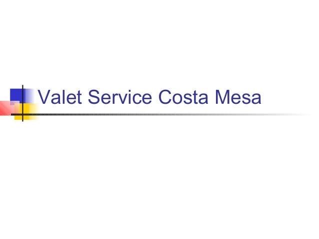 Valet Service Costa Mesa