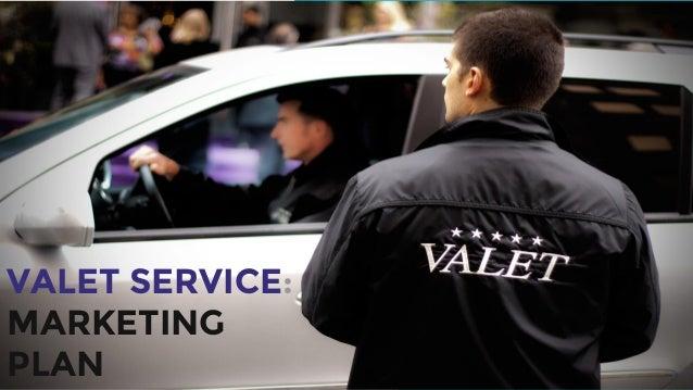 VALET SERVICE: MARKETING PLAN