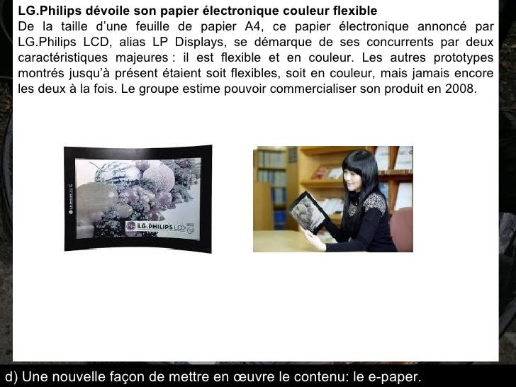 LG.Philips dévoile son papier électronique couleur flexible De la taille d'une feuille de papier A4, ce papier électroniqu...