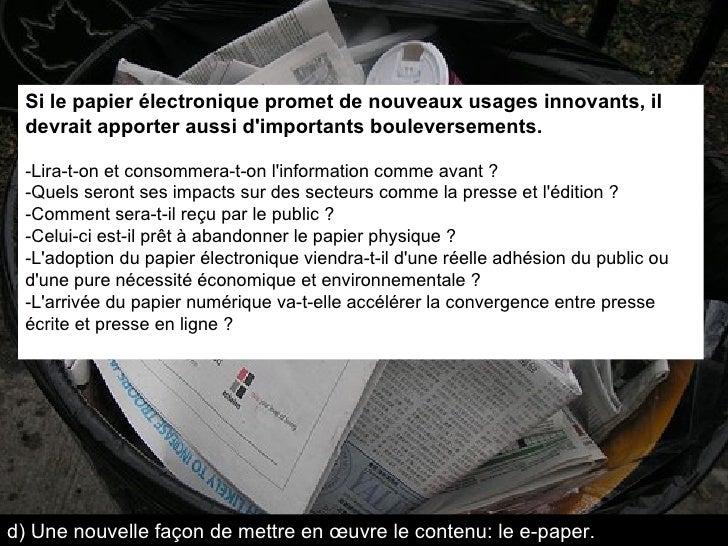 Si le papier électronique promet de nouveaux usages innovants, il devrait apporter aussi d'importants bouleversements. -Li...