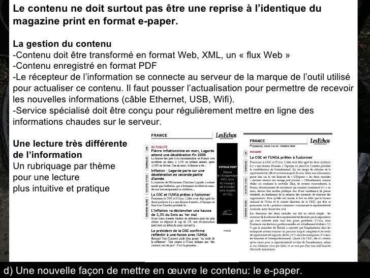 Le contenu ne doit surtout pas être une reprise à l'identique du magazine print en format e-paper.   La gestion du contenu...