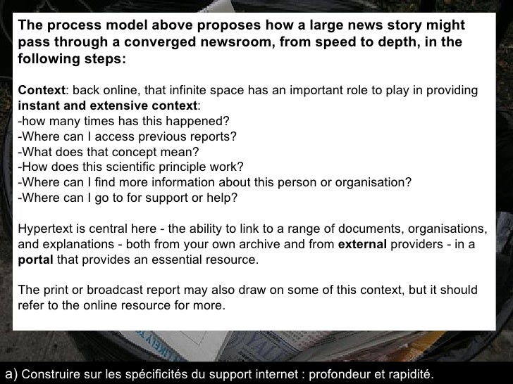 The process model above proposes how a large news story might pass through a converged newsroom, from speed to depth, in t...